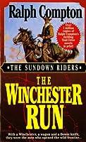 The Winchester Run (Sundown Riders (St. Martins))