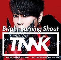 西川貴教「Bright Burning Shout」のジャケット画像