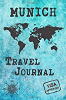 Munich Travel Journal: Notebook 120 Pages 6x9 Inches - City Trip Vacation Planner Travel Diary Farewell Gift Holiday Planner