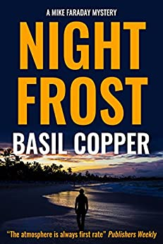 Night Frost (A Mike Faraday Mystery Book 2) by [Copper, Basil]
