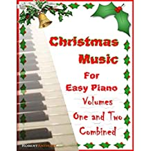 Christmas Music for Easy Piano Volumes 1 and 2 Combined