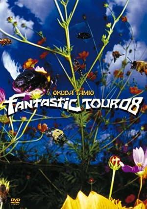 okuda tamio FANTASTIC TOUR 08 [DVD]