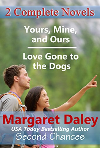 Download Love Gone to the Dogs/Yours, Mine and Ours (Second Chances) (English Edition) B00D8GBI9U