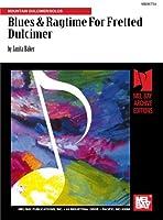 Blues & Ragtime For Fretted Dulcimer: Mountain Dulcimer/Solos