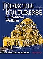 Juedisches Kulturerbe in Nordrhein-Westfalen 02. Regierungsbezirk Duesseldorf