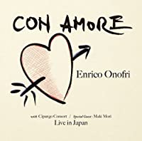 Enrico Onofri With Mori Maki - With Love Live In Japan [Japan CD] UZCL-1016 by Enrico Onofri With Mori Maki (2011-07-27)