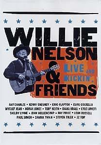 Willie Nelson & Friends: Live & Kickin [DVD] [Import] [DVD] (2005) Willie Nelson