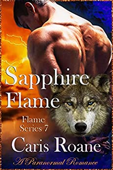 Sapphire Flame: A Paranormal Romance (The Flame Series Book 7) by [Roane, Caris]