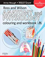 Ross and Wilson Anatomy and Physiology Colouring and Workbook, 3e