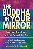 The Buddha in Your Mirror: Discover Your True Self and Find Real Happiness