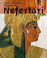 House of Eternity: The Tomb of Nefertari