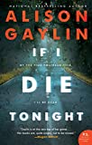 If I Die Tonight: A Novel