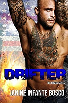 Drifter (The Nomad Series Book 1) by [Bosco, Janine Infante]
