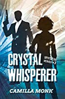 Crystal Whisperer (Spotless)