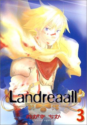 Landreaall 3 (IDコミックス ZERO-SUMコミックス)の詳細を見る