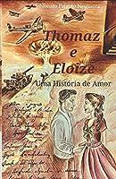 Thomaz e Eloize: Uma História de Amor