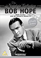 Bob Hope: Road to Bali & My Favorite Brunette [DVD] [Import]