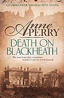 Death On Blackheath (Thomas Pitt Mystery, Book 29): Secrecy, betrayal and murder on the streets of Victorian London