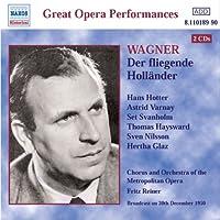ワーグナー:歌劇「さまよえるオランダ人」全曲(ホッター/ヴァルナイ/ライナー)(メトロポリタンオペラ劇場)(1950)