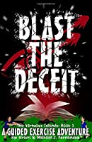 Blast The Deceit (The Virtuous Islands)