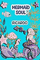 Mermaid Soul Ricardo: Wide Ruled | Composition Book | Diary | Lined Journal