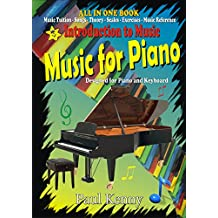 Introduction to Music: Music for Piano. Designed for Piano and Keyboard.