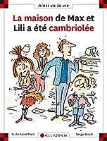La maison de Max et Lili a ete cambriolee (68)