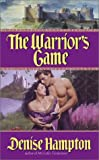 The Warrior's Game (Avon Historical Romance)