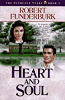 Heart and Soul (The Innocent Years, No 3)