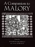 A Companion to Malory (Arthurian Studies)