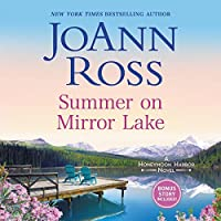 Summer on Mirror Lake: Includes Bonus Story - Once upon a Wedding (Honeymoon Harbor)