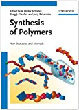 Synthesis of Polymers (Materials Science and Technology: A Comprehensive Treatment)