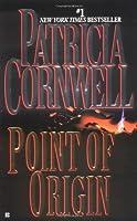 Point of Origin (Kay Scarpetta)