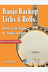 Banjo Backup Licks & Rolls Book with Video & Audio Access Paperback