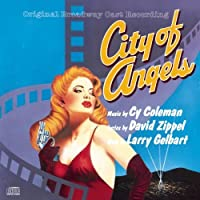 City of Angels (1990 Original Broadway Cast) (1990-02-09)