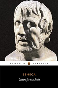 Letters from a Stoic: Penguin Classics by [Seneca]
