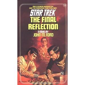 The Star Trek: The Original Series: The Final Reflection (Star Trek: the Original Series - Worlds Apart 1)