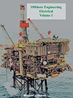 Offshore Engineering Electrical Volume 1