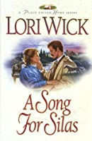 A Song for Silas (Place Called Home Series)