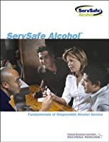 ServSafe Alcohol: Fundamentals of Responsible Alcohol Service with Exam Answer Sheet