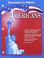 The Americans Economics in History Grades 9-12 (McDougal Littell the Americans)
