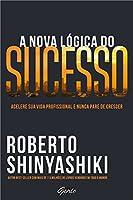 A Nova Lógica do Sucesso (Português)