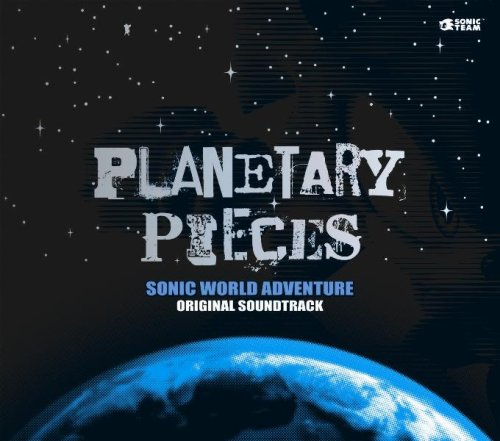 SONIC WORLD ADVENTURE Original Soundtrack「Planetary Pieces」