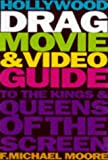 Hollywood Drag Movie & Video Guide: Drag Queens & Kings of the Screen 画像
