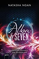 Alba & Seven: Vertraue niemals der Erinnerung: