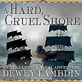 A Hard, Cruel Shore