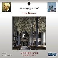 アントン・ブルックナー:交響曲 第6番 イ長調(ノーヴァク版)