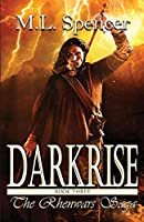 Darkrise (The Rhenwars Saga)