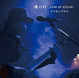 魂の灯 ~Live at APIA40~