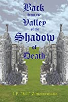 Back from the Valley: Of the Shadow of Death